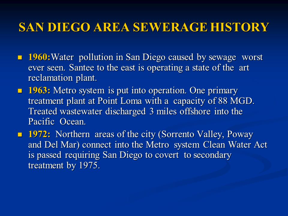 SAN DIEGO AREA SEWERAGE HISTORY 1960:Water pollution in San Diego caused by sewage worst ever seen.