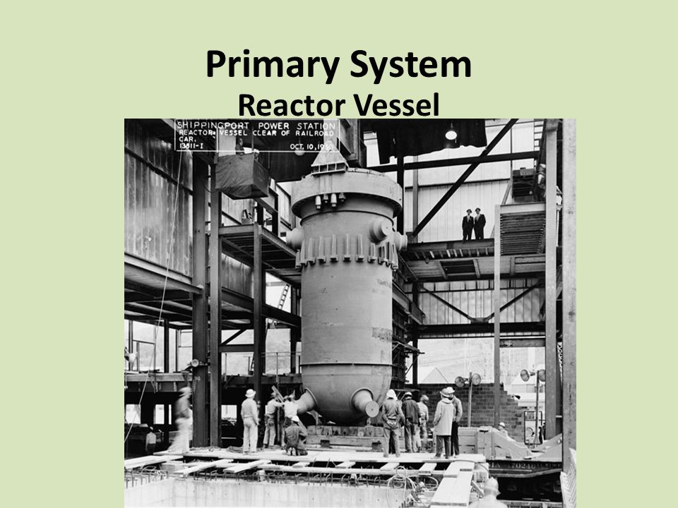 Primary System Reactor Vessel