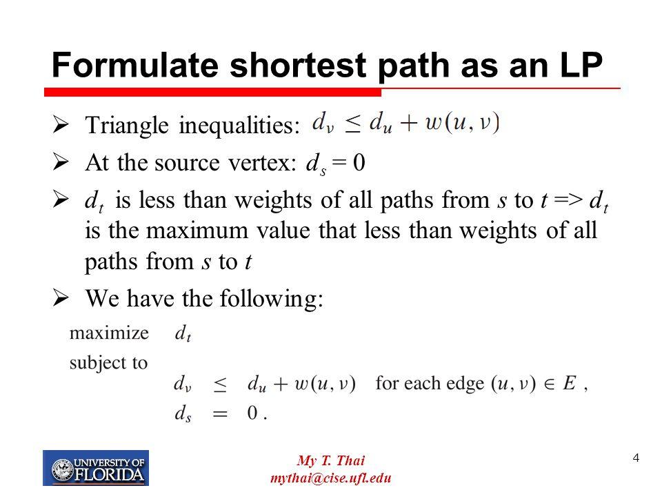 My T. Thai mythai@cise.ufl.edu 35 Some examples  Solve this system: