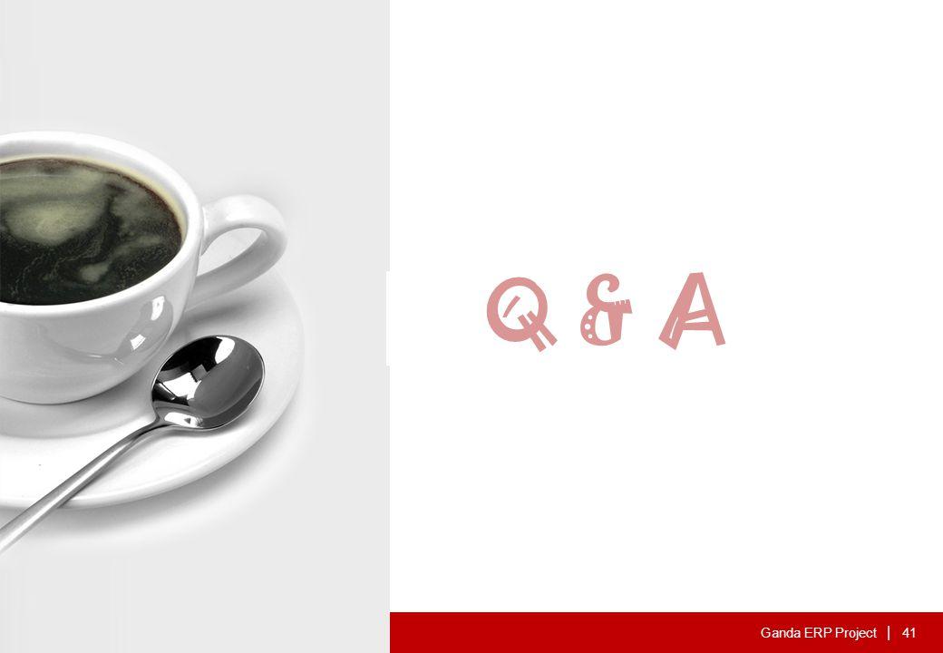 Ganda ERP Project | Q & A 41