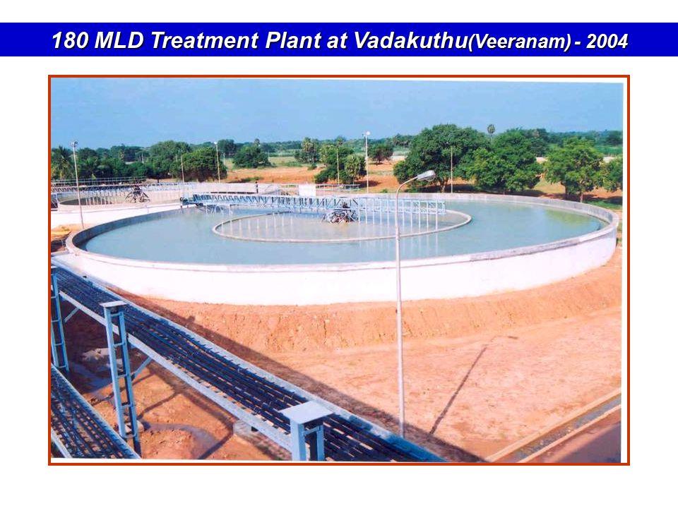 180 MLD Treatment Plant at Vadakuthu (Veeranam) - 2004