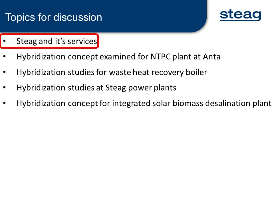 OPTION -1 SOLAR STEAM INTEGRATION IN TO HP DRUM OF EACH OF 3 EXISTING HRSGS IMPLICATIONS – All the 3 HRSG's will require major modification – Steam flow in HRSG will increase substantially – Increased steam flow will have to pass into the HP Turbine and then on into LP Turbine.