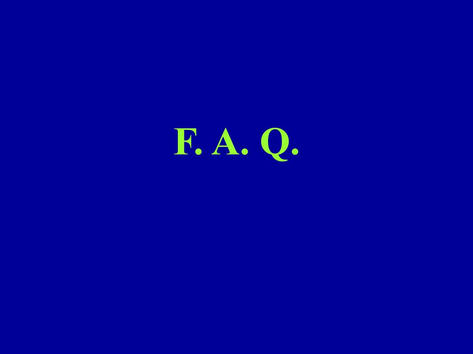 F. A. Q.