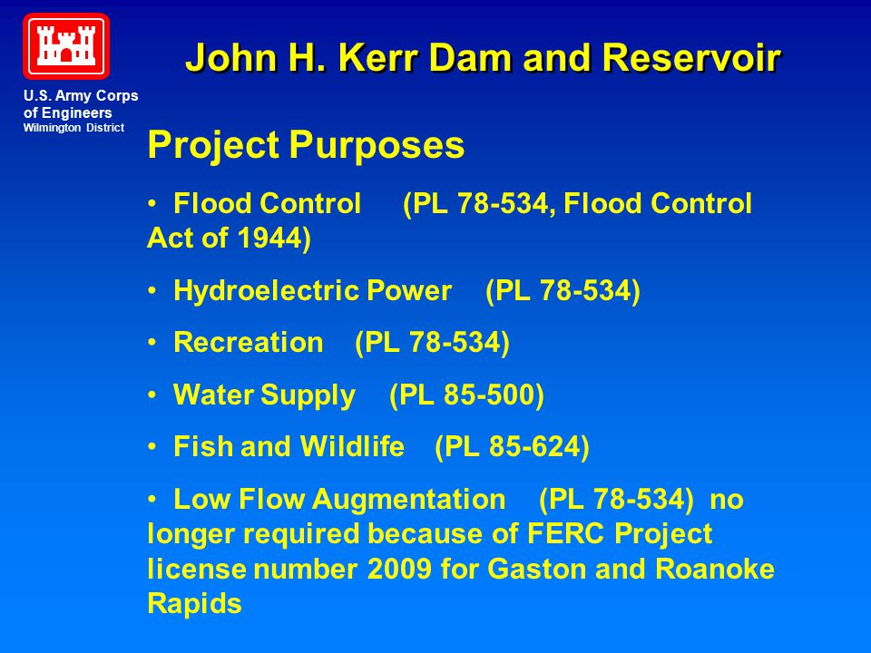 U.S. Army Corps of Engineers Wilmington District John H. Kerr Dam and Reservoir