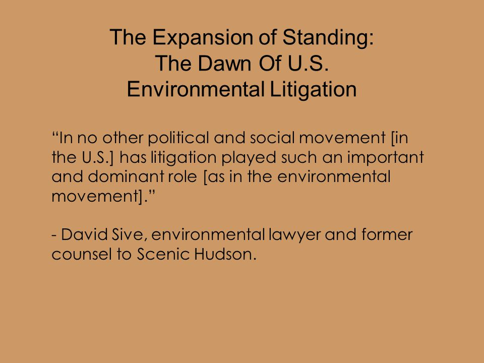 The Expansion of Standing: The Dawn Of U.S.