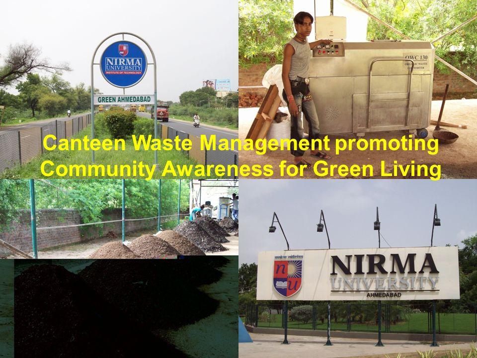 www.excelind.co.in email:hvgandhi84@excelind.com mobile:09820330187 Canteen Waste Management promoting Community Awareness for Green Living