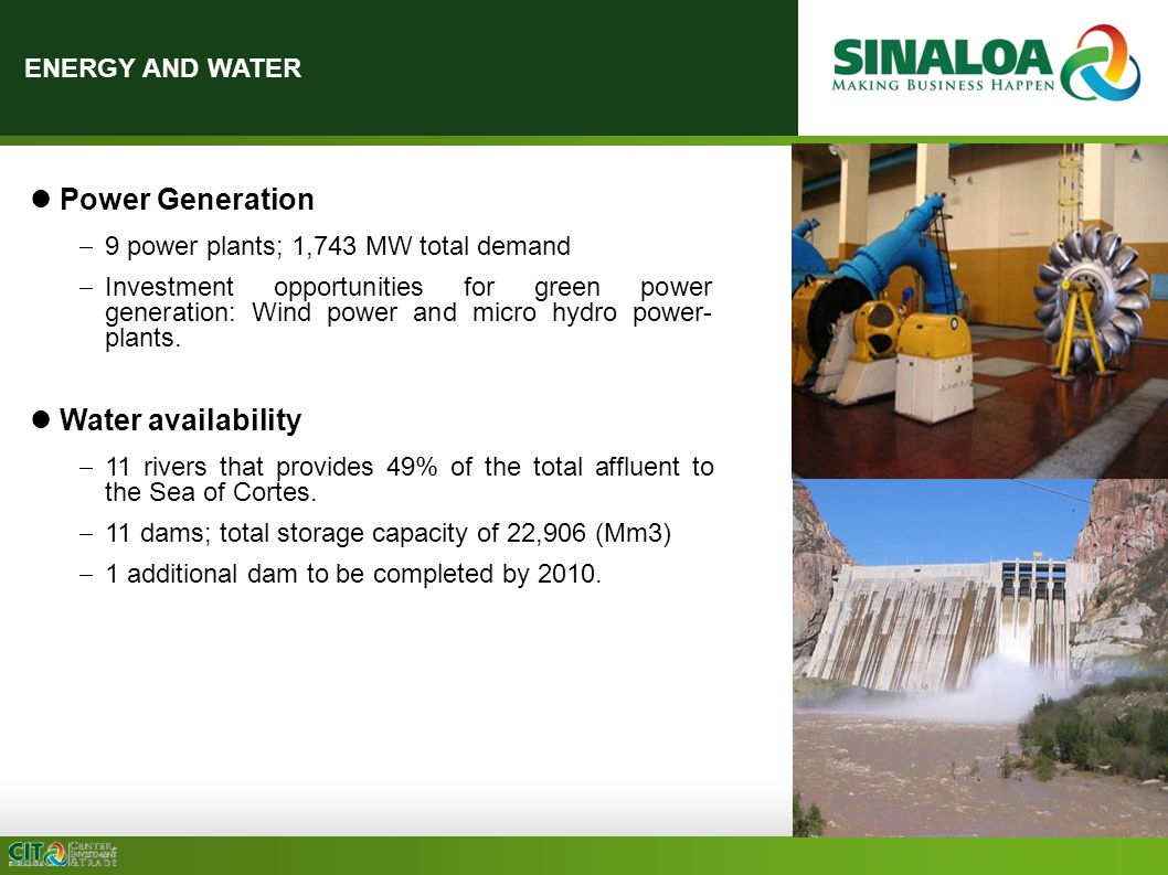 ENERGY AND WATER Power Generation  9 power plants; 1,743 MW total demand  Investment opportunities for green power generation: Wind power and micro hydro power- plants.
