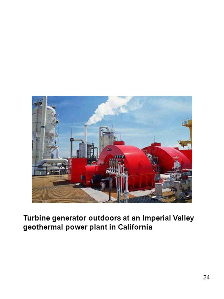 24 Turbine generator outdoors at an Imperial Valley geothermal power plant in California