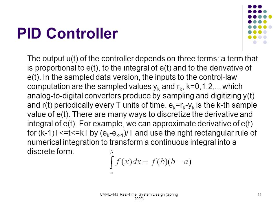 PID Controller The output u(t) of the controller depends on three terms: a term that is proportional to e(t), to the integral of e(t) and to the derivative of e(t).