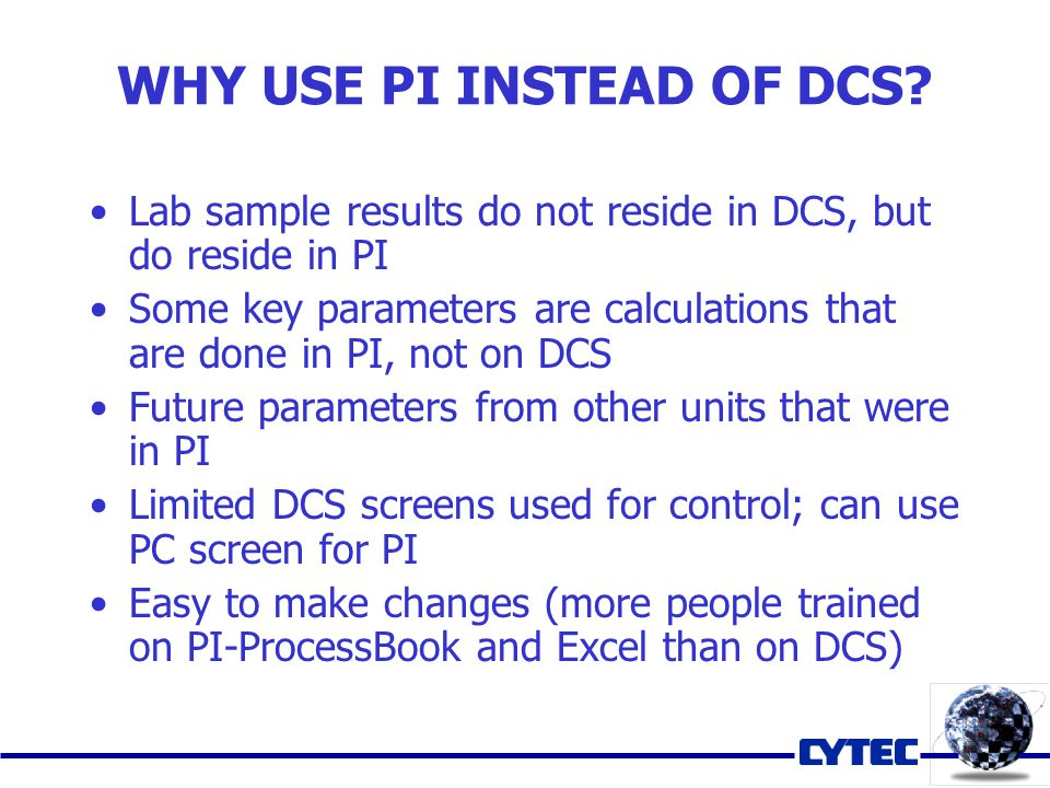 WHY USE PI INSTEAD OF DCS.