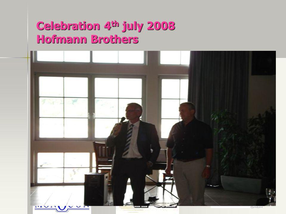 Celebration 4 th july 2008 Hofmann Brothers