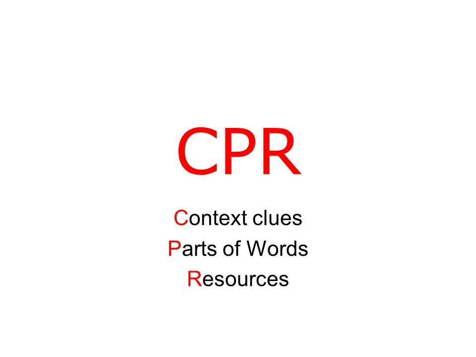 CPR Context clues Parts of Words Resources