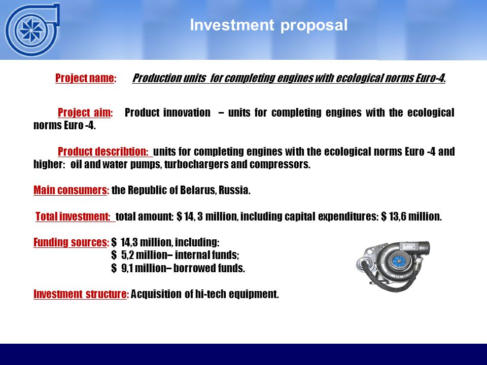 ОАО ММЗ Investment proposal Project aim: Product innovation – units for completing engines with the ecological norms Euro -4.