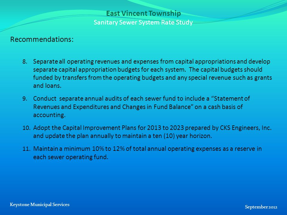 East Vincent Township Sanitary Sewer System Rate Study Recommendations: 8.