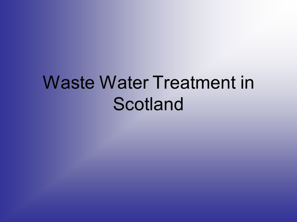 Waste Water Treatment in Scotland
