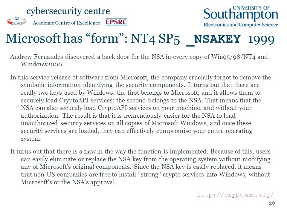 Microsoft has form : NT4 SP5 _NSAKEY 1999 Andrew Fernandes discovered a back door for the NSA in every copy of Win95/98/NT4 and Windows2000.