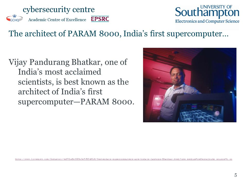 The architect of PARAM 8000, India's first supercomputer… Vijay Pandurang Bhatkar, one of India's most acclaimed scientists, is best known as the architect of India's first supercomputer—PARAM 8000.