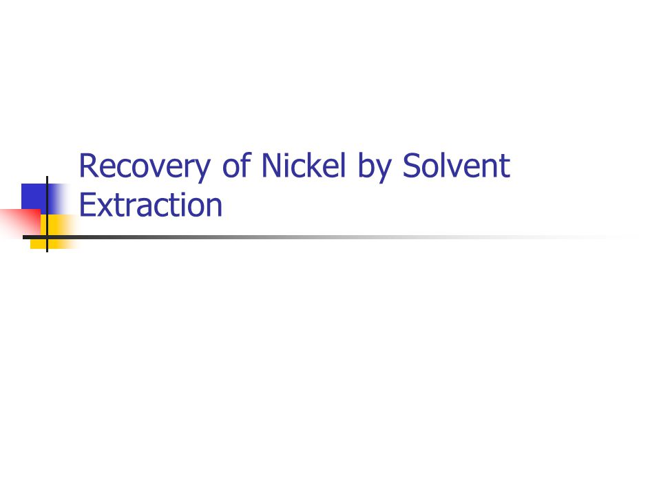 Recovery of Nickel by Solvent Extraction