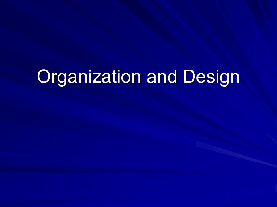 Organization and Design