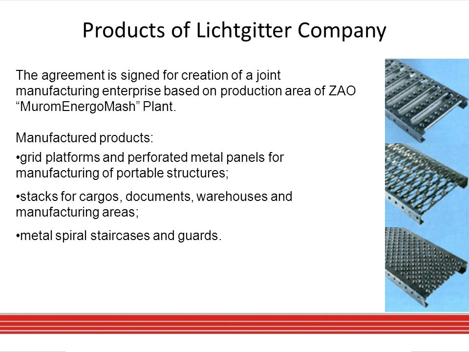 Products of Lichtgitter Company The agreement is signed for creation of a joint manufacturing enterprise based on production area of ZAO MuromEnergoMash Plant.