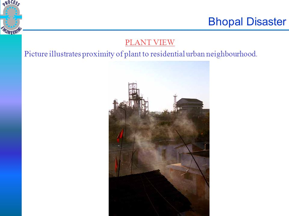 Bhopal Disaster CONTAINMENT DESCRIPTION – MIC Storage Tank