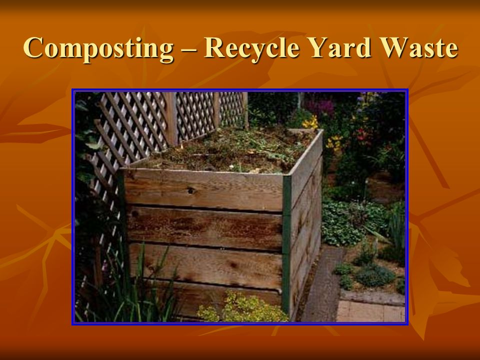 Composting – Recycle Yard Waste