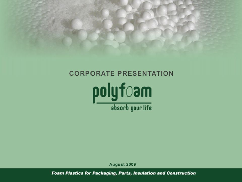 Polyfoam Group of 5 Companies We Promise the Best with Expanded Polystyrene Products