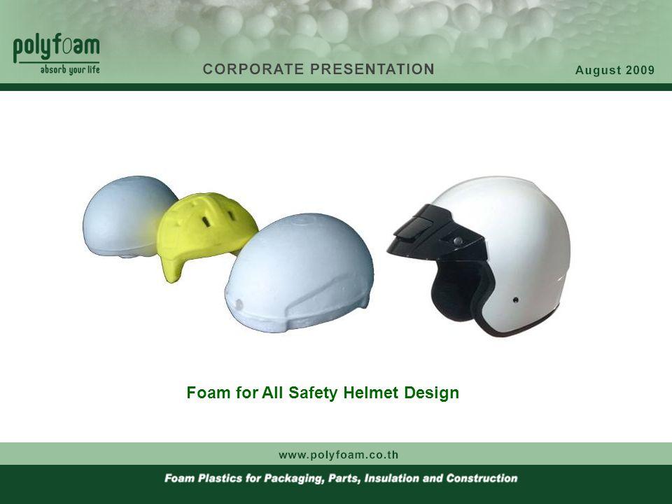 Foam for All Safety Helmet Design