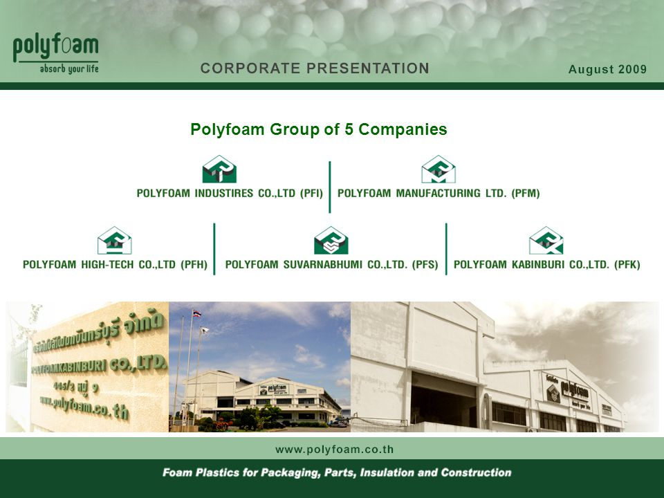 "Polyfoam Group of 5 Companies "" We Promise the Best with Expanded Polystyrene Products """
