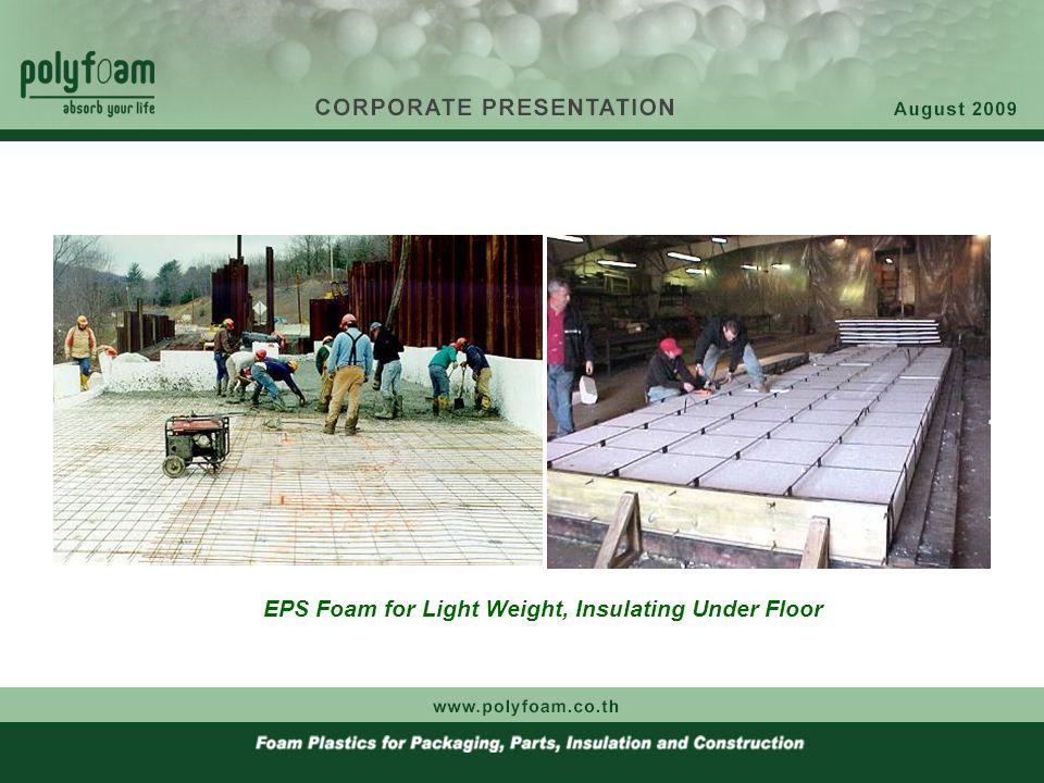 EPS Foam for Light Weight, Insulating Under Floor