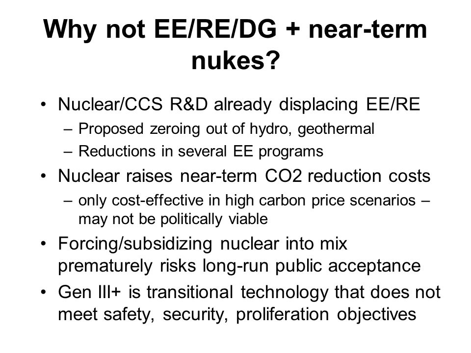 Why not EE/RE/DG + near-term nukes.