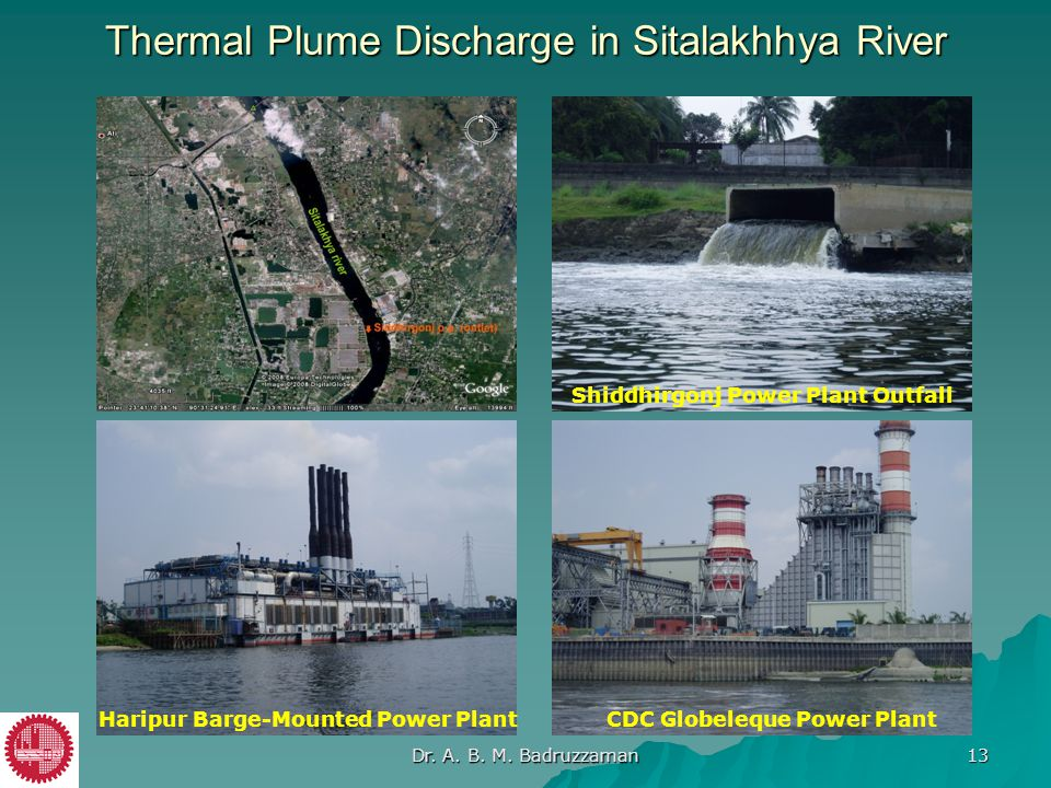 Thermal Plume Discharge in Sitalakhhya River Haripur Barge-Mounted Power PlantCDC Globeleque Power Plant Shiddhirgonj Power Plant Outfall Dr. A. B. M.