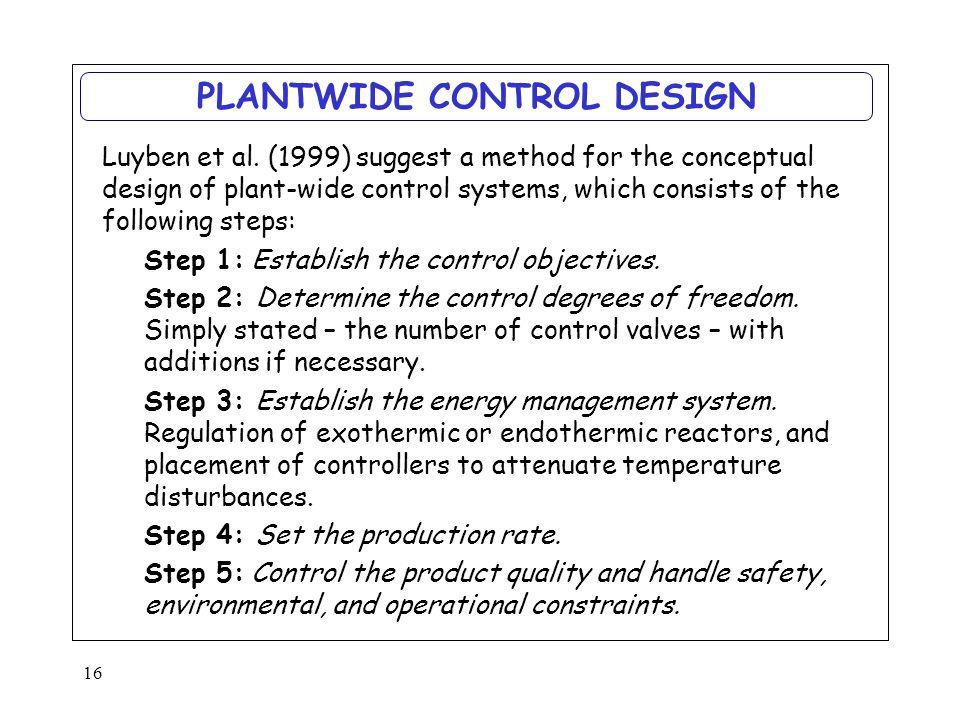 16 PLANTWIDE CONTROL DESIGN Luyben et al.