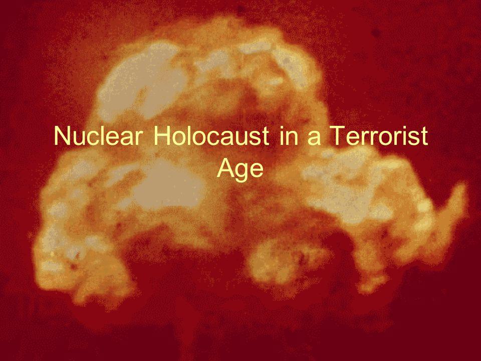 Nuclear Holocaust in a Terrorist Age