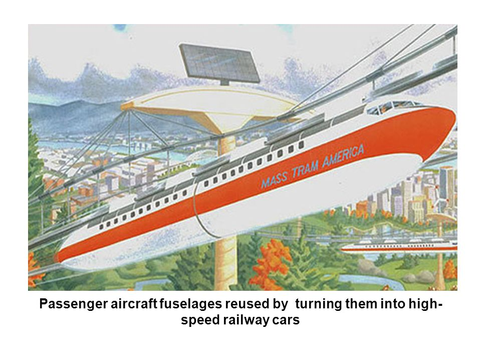 Passenger aircraft fuselages reused by turning them into high- speed railway cars