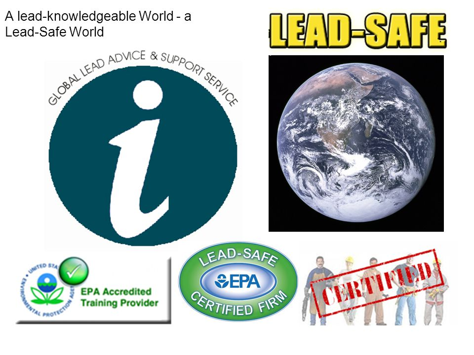 A lead-knowledgeable World - a Lead-Safe World