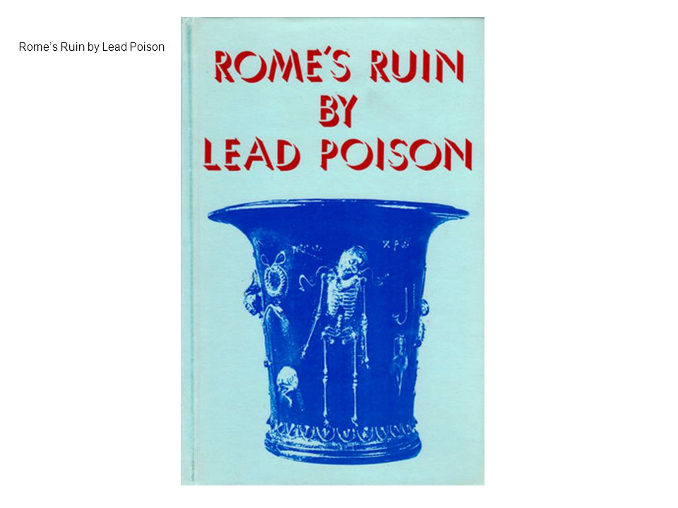 Rome's Ruin by Lead Poison