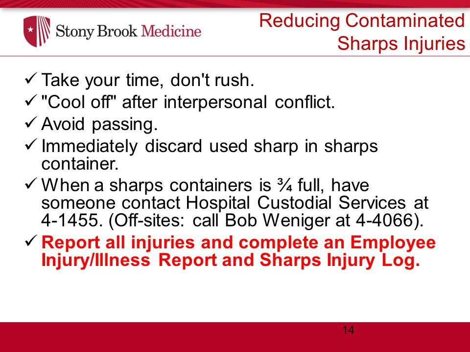 Reducing Contaminated Sharps Injuries Take your time, don t rush.