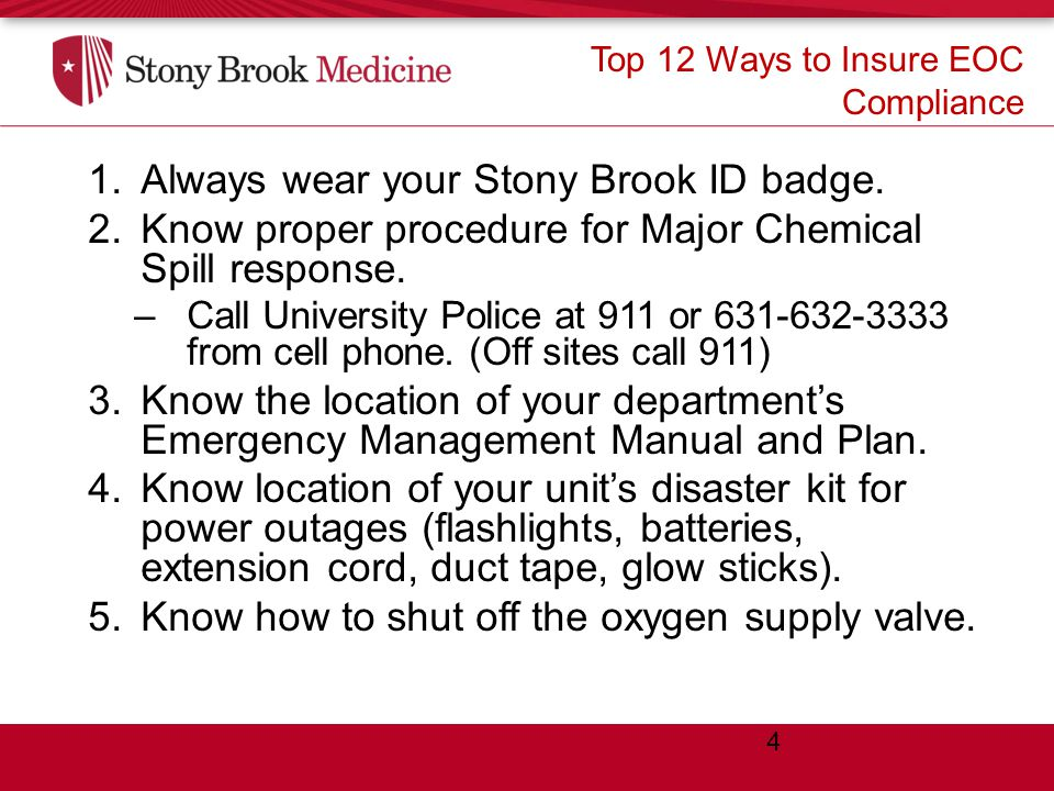 Top 12 Ways to Insure EOC Compliance  Always wear your Stony Brook ID badge.