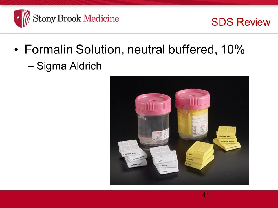 Review of a Sample SDS Formalin Solution, neutral buffered, 10% –Sigma Aldrich SDS Review 41