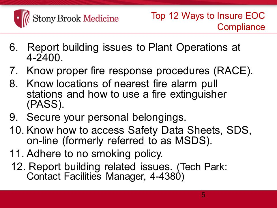Top 12 Ways to Insure EOC Compliance 6. Report building issues to Plant Operations at 4-2400.