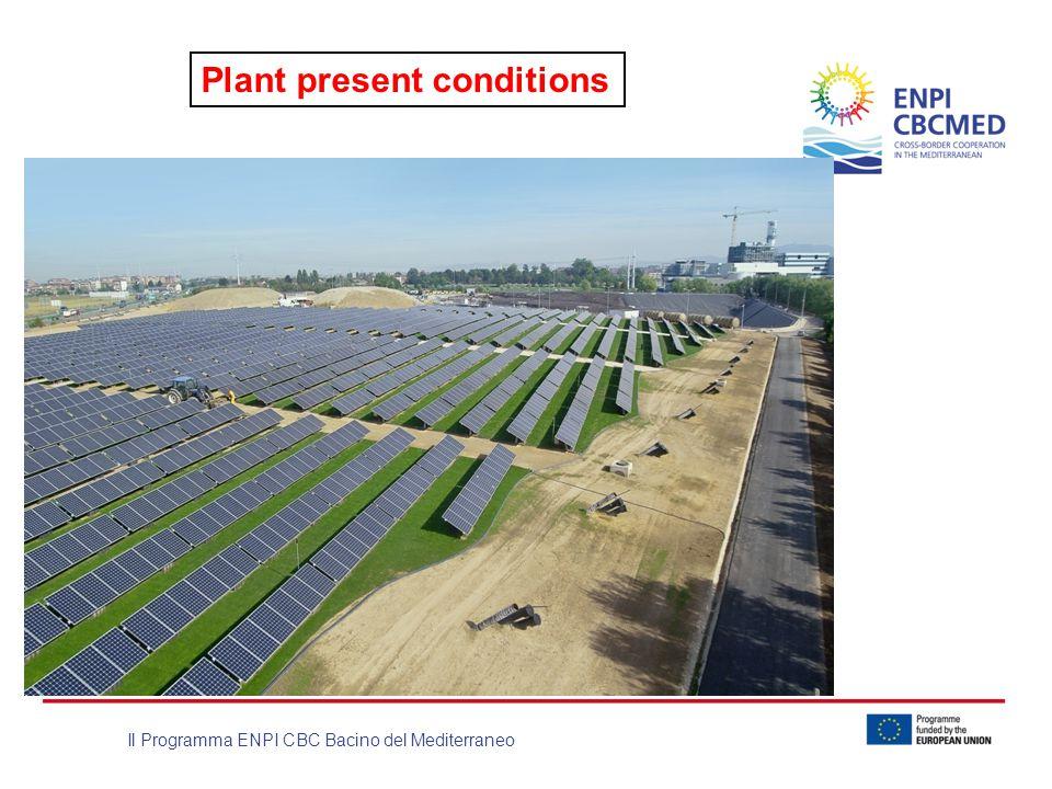 Il Programma ENPI CBC Bacino del Mediterraneo Plant present conditions