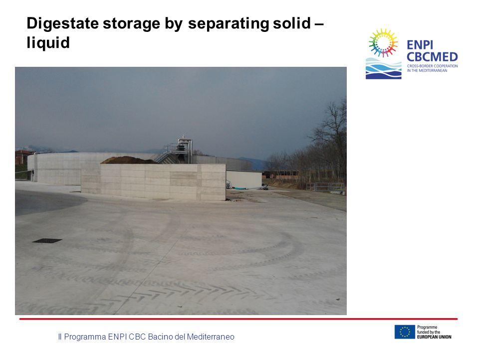 Il Programma ENPI CBC Bacino del Mediterraneo Digestate storage by separating solid – liquid
