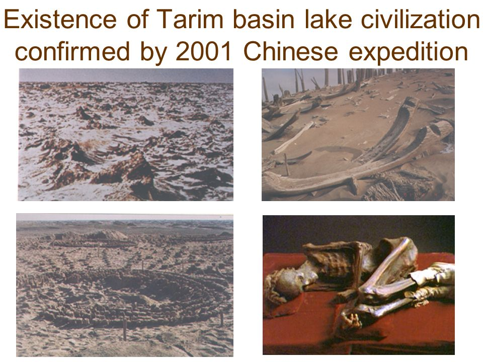 Existence of Tarim basin lake civilization confirmed by 2001 Chinese expedition