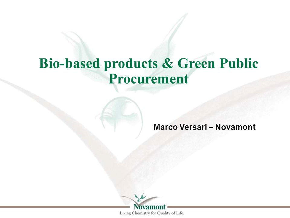 The product categories The basic concept of GPP relies on having clear, justifiable, verifiable and ambitious environmental criteria for products, services and works, based on a life-cycle approach and scientific evidence base.