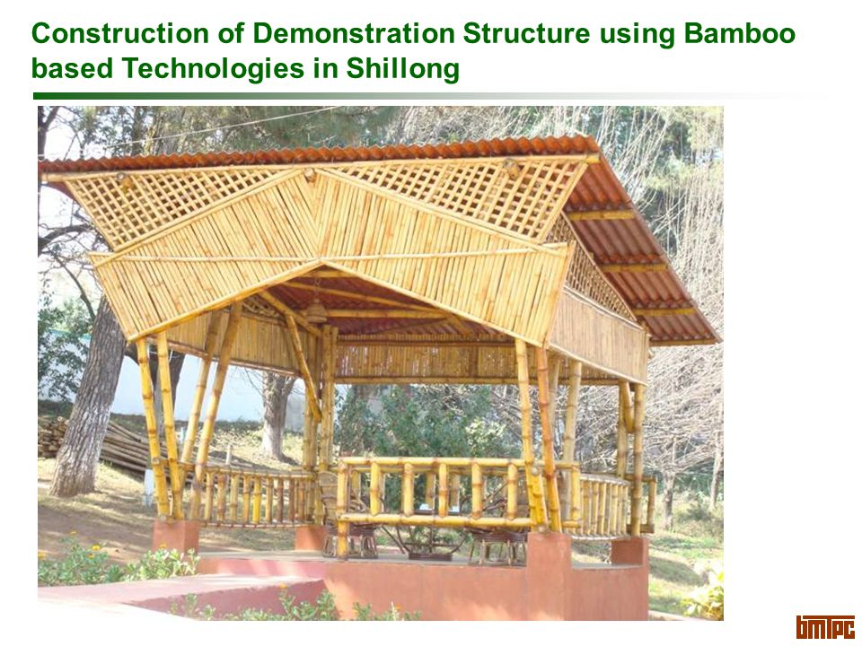 Construction of Demonstration Structure using Bamboo based Technologies in Shillong