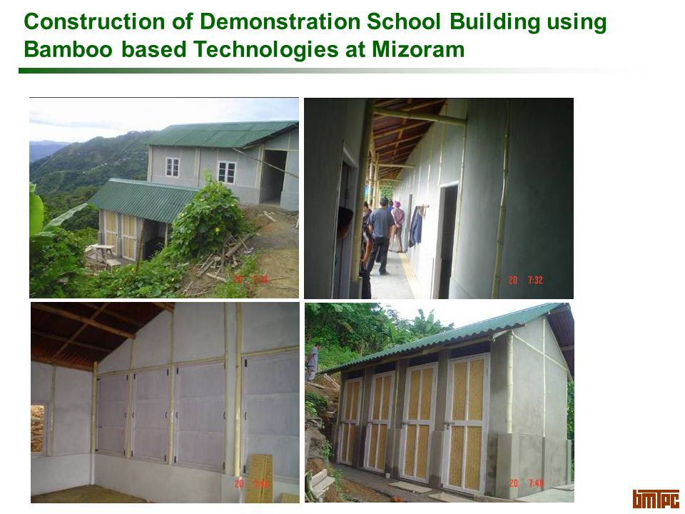 Construction of Demonstration School Building using Bamboo based Technologies at Mizoram