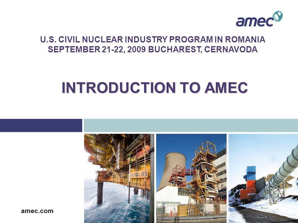 INTRODUCTION TO AMEC amec.com U.S.