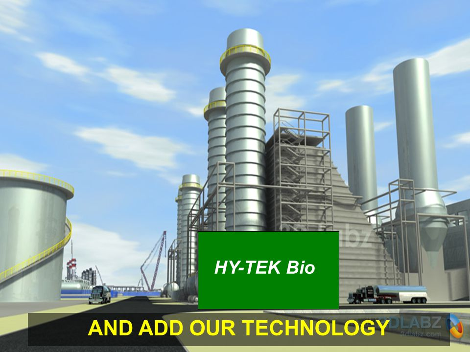 AND ADD OUR TECHNOLOGY HY-TEK Bio