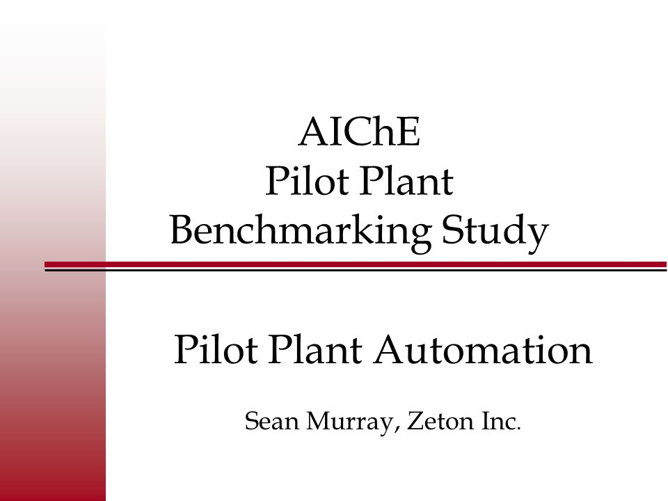 Pilot Plant Automation Survey What systems do you use for control and automation of your pilot plants.